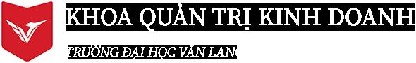 Khoa Quản trị kinh doanh - Đại học Văn Lang